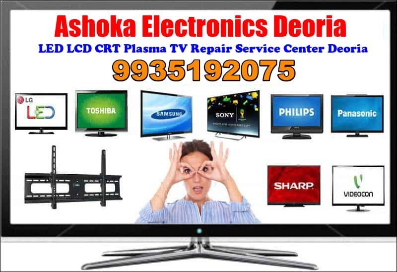 Ashoka Electronics LED LCD TV Service Center Deoria 9935192075